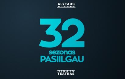 """Naujasis Alytaus miesto teatro sezonas: """"PASIILGAU"""""""